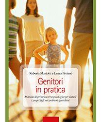 """Libri: """"Genitori in pratica""""…# perchégenitorinonsinascemalosidiventa. Viaggio nel rapporto più intenso della nostra vita"""